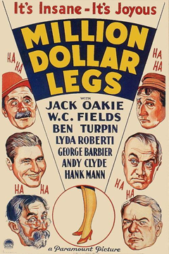 Poster of Million Dollar Legs with headshot illustrations of Jack Oakie, Ben Turpin, Lyda Roberti, George Barbier, Andy Clyde, Hank Mann, and W.C. Fields