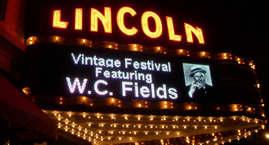 Lincoln Theatre marquee featuring W.C. Fields.